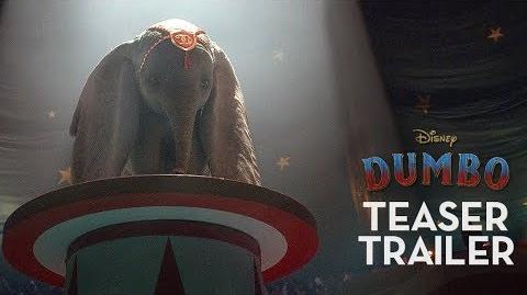 Dumbo Official Teaser Trailer