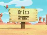My Fair Stinky