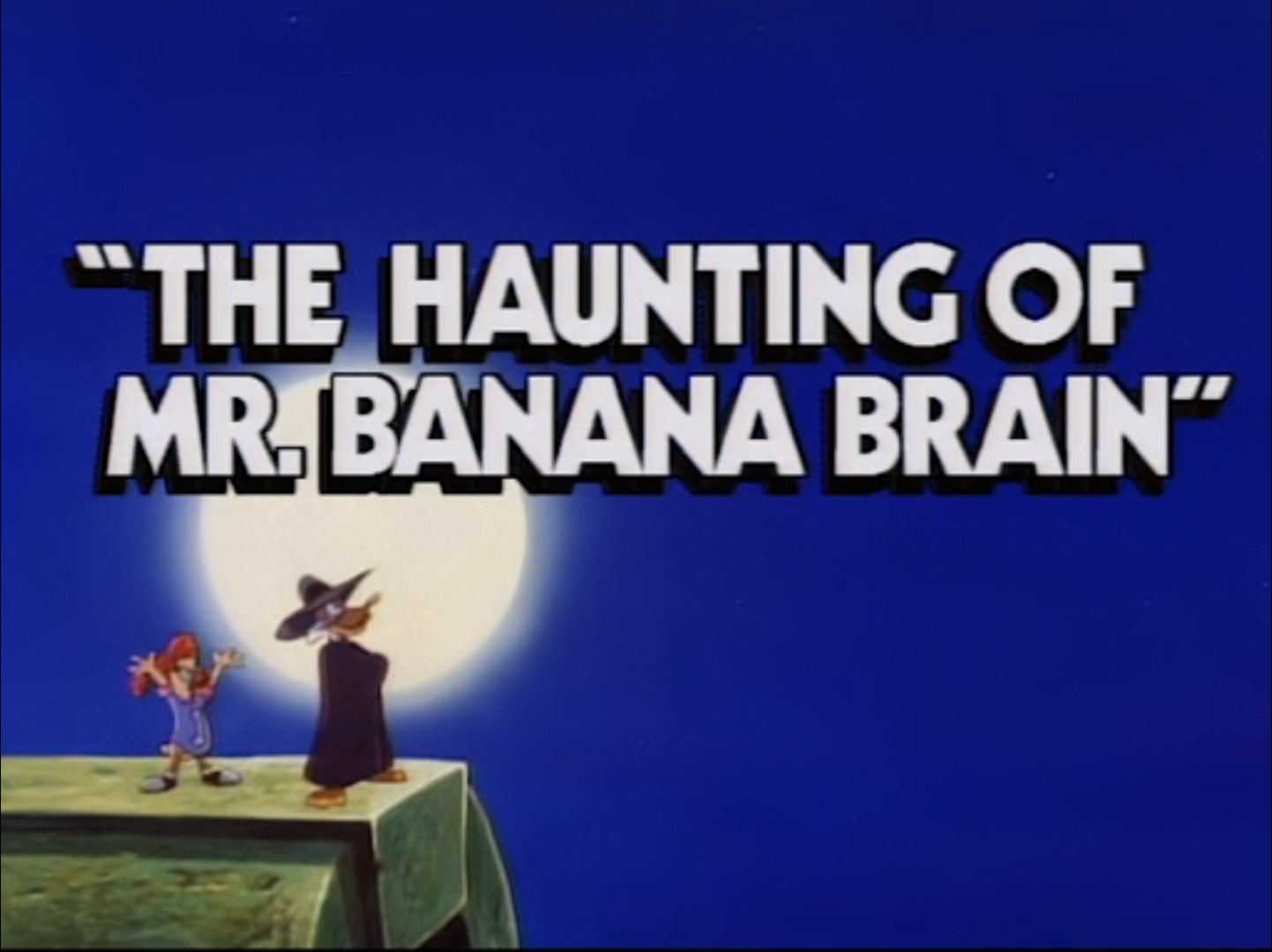 The Haunting of Mr. Banana Brain