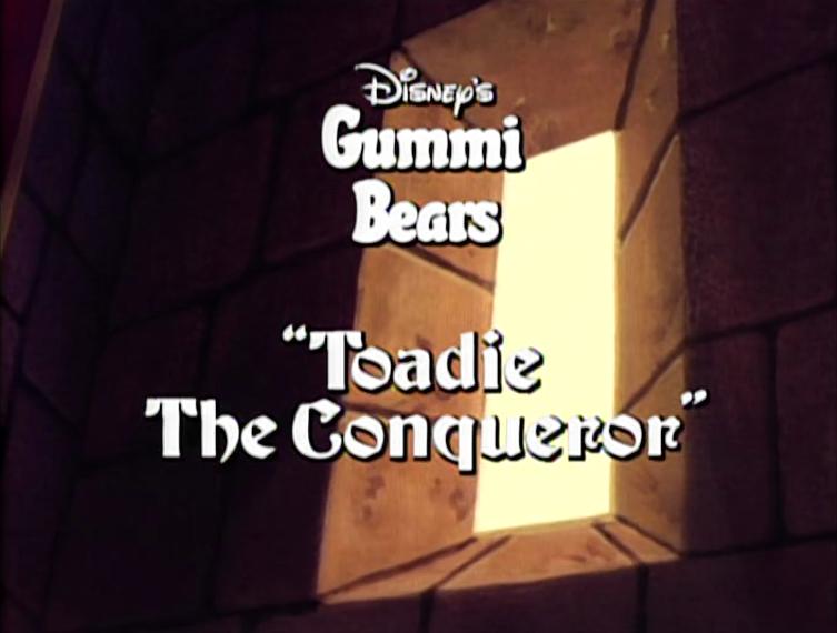 Toadie the Conqueror