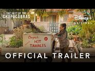 The Last of the Chupacabras - Official Trailer - Disney+