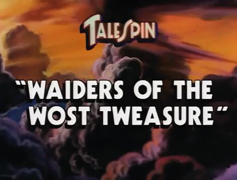 Waiders of the Wost Tweasure