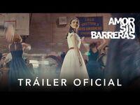 Amor Sin Barreras - Tráiler Oficial - Subtitulado