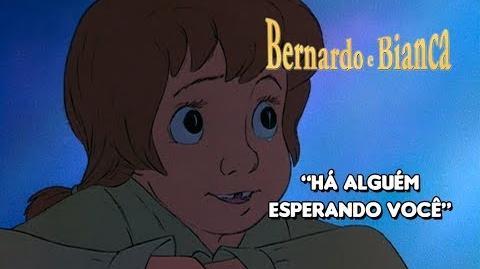 Bernardo e Bianca - Há Alguém Esperando Você