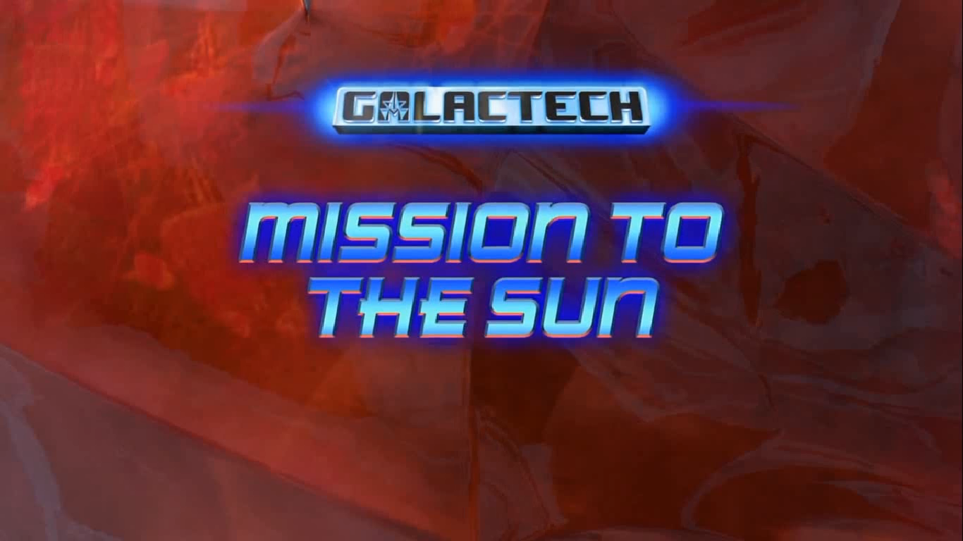 Galactech: Mission to the Sun