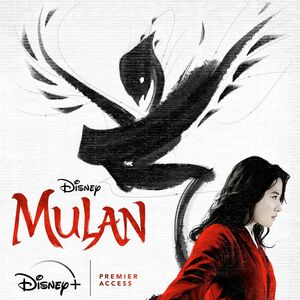 Mulan (2020, Disney Plus with Premier Access Poster).jpg