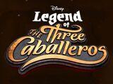 A Lenda dos Três Caballeros