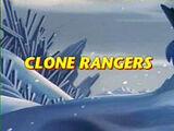 Clone Rangers
