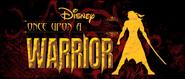 Disney'sonceuponawarrior