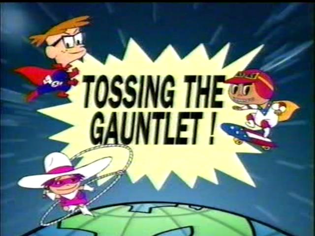 Tossing the Gauntlet!