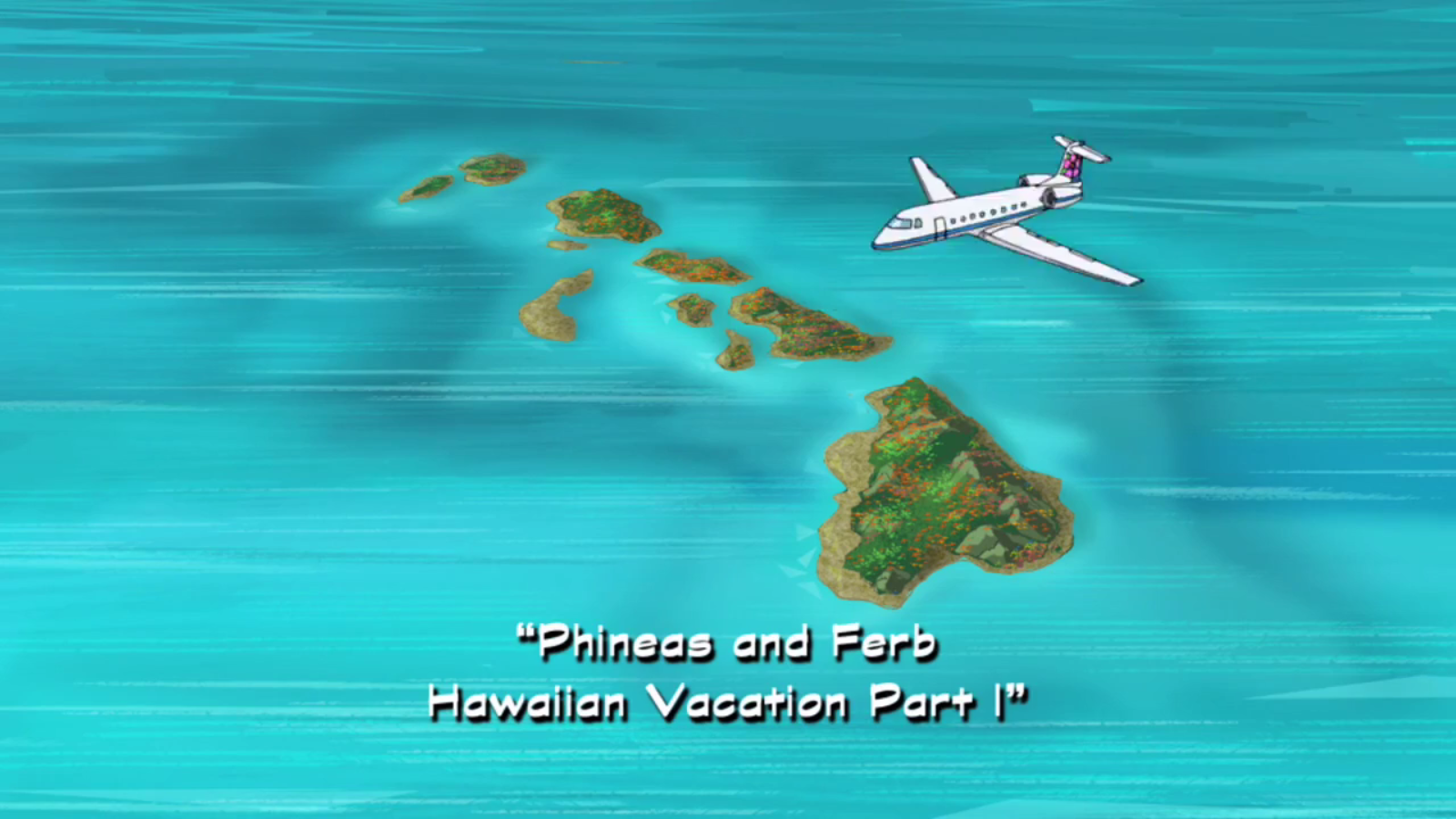 Phineas and Ferb Hawaiian Vacation