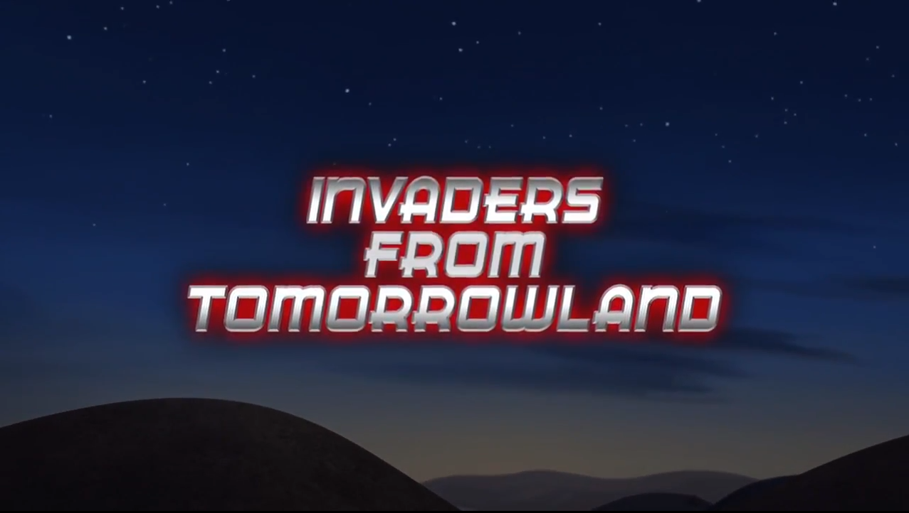 Invaders from Tomorrowland