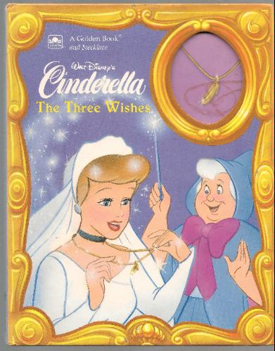 Walt Disney's Cinderella: The Three Wishes