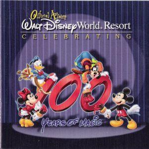 Official Album: Walt Disney World Resort Celebrating 100 Years of Magic