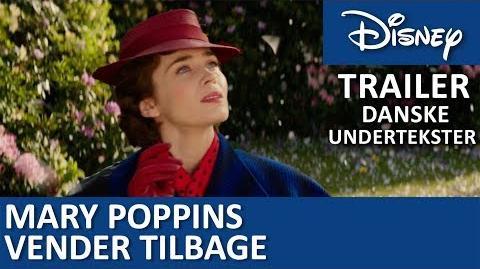 Trailer - Danske undertekster Mary Poppins vender tilbage