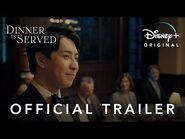 Dinner Is Served - Official Trailer - Disney+