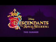Descendants- The Royal Wedding Teaser Trailer