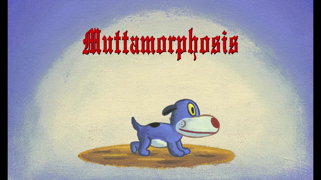 Muttamorphosis