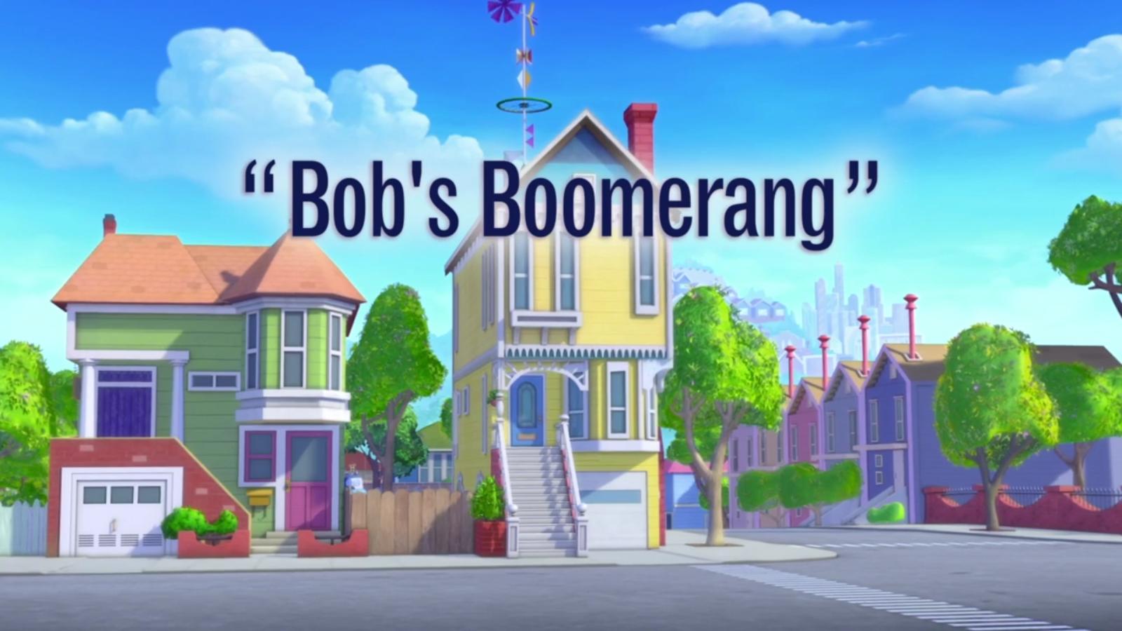 Bob's Boomerang