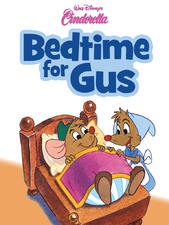 Cinderella: Bedtime for Gus