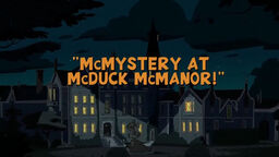 DuckTales 2017 McMystery at McDuck Manor title card.jpg
