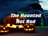 The Haunted Hot Rod