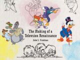 The Disney Afternoon: The Making of a Television Renaissance