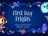 First Day Frights