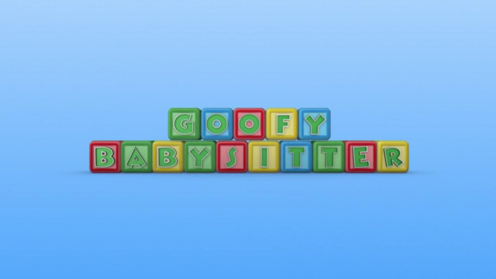 Goofy Babysitter