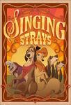 Singing-Strays