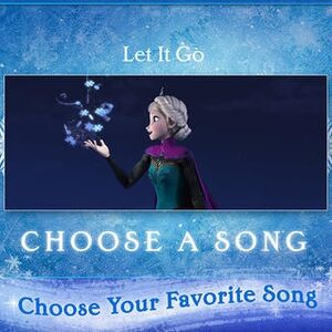 Image Choose our let it go song.jpg
