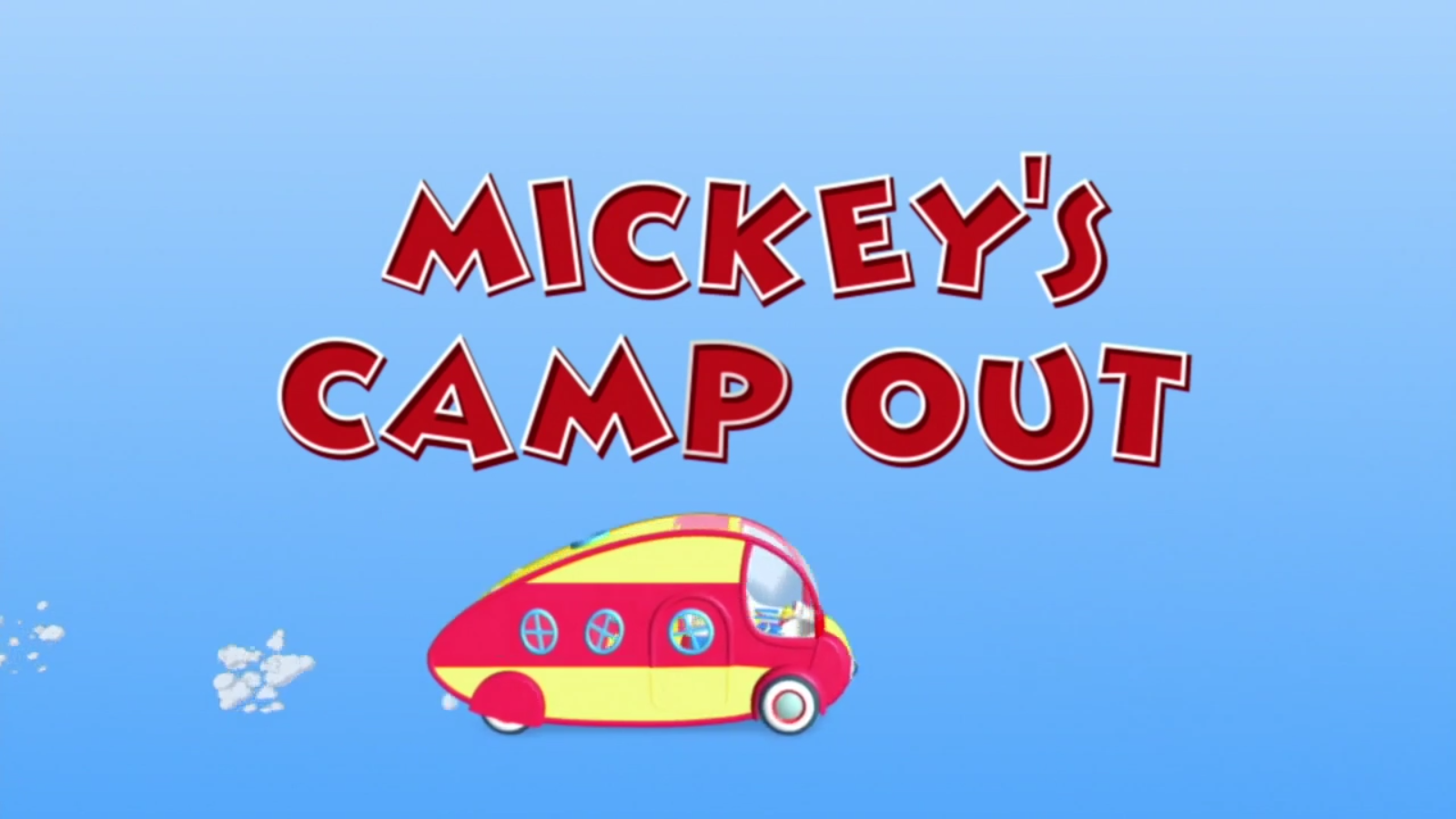 Mickey's Camp Out