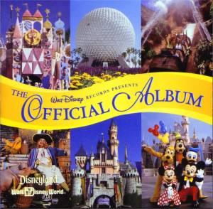 Disneyland Park/Walt Disney World: The Official Album