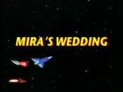 Mira's Wedding