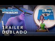 Monstros no Trabalho - Trailer Oficial Dublado - Disney+