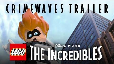 Official LEGO The Incredibles Crimewaves Gameplay Trailer