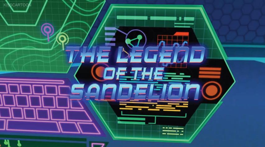 The Legend of Sandelion