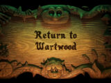 Return to Wartwood
