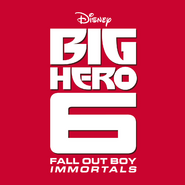 Fall-Out-Boy-Immortals-Big-Hero-6
