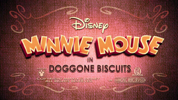 Minnie Mouse Doggone Biscuits Title Card (1).png