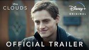 Clouds l Official Trailer Disney+