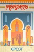 Epcot-experience-attraction-poster-morocco-pavilion-1-1