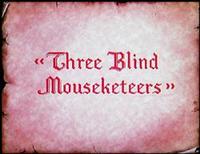 Three Blind Mouseketeers.png
