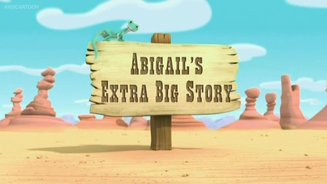 Abigail's Extra Big Story
