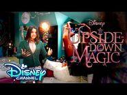 Inside the Magic - Upside-Down Magic - Disney Channel-2