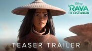 Raya and the Last Dragon Official Teaser Trailer
