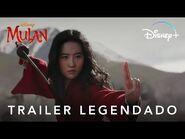 Mulan - Trailer Oficial Legendado - Disney+