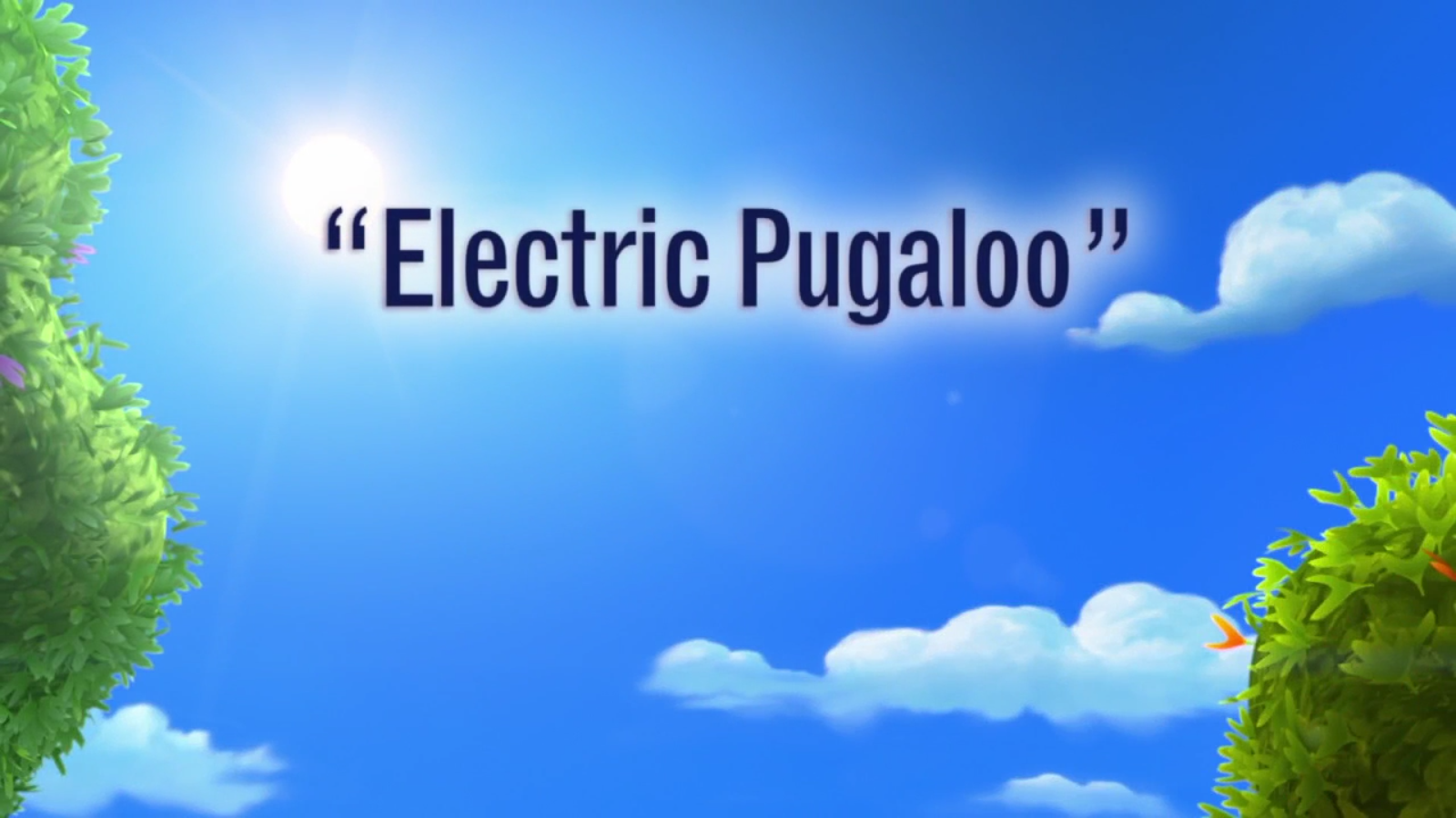 Electric Pugaloo