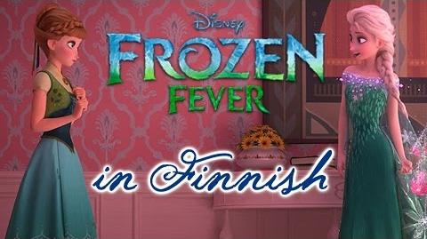 Frozen Fever - Making Today a Perfect Day (Finnish) subs&trans
