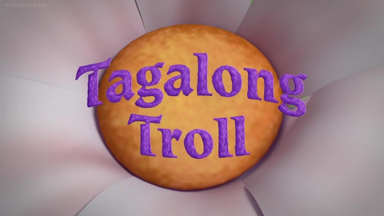 Tagalong Troll